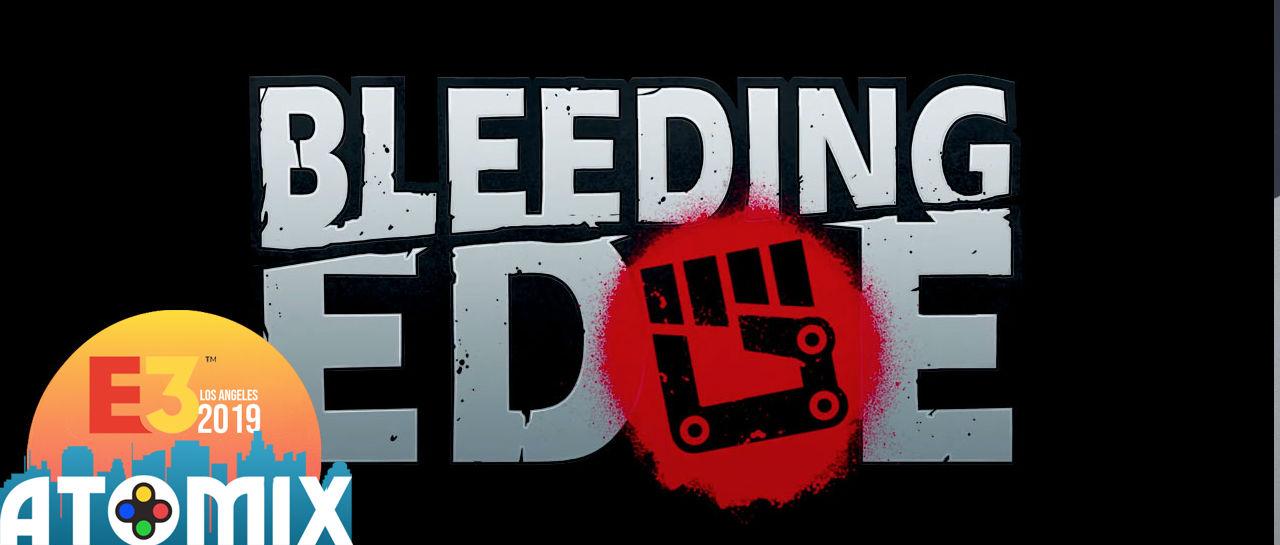 Bleeding Edge Atomix E3 2019