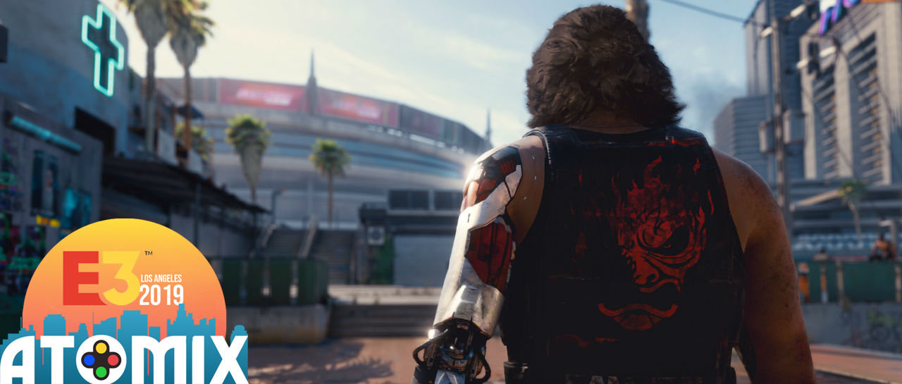 Cyberpunk 2077 E3 2019 Atomix