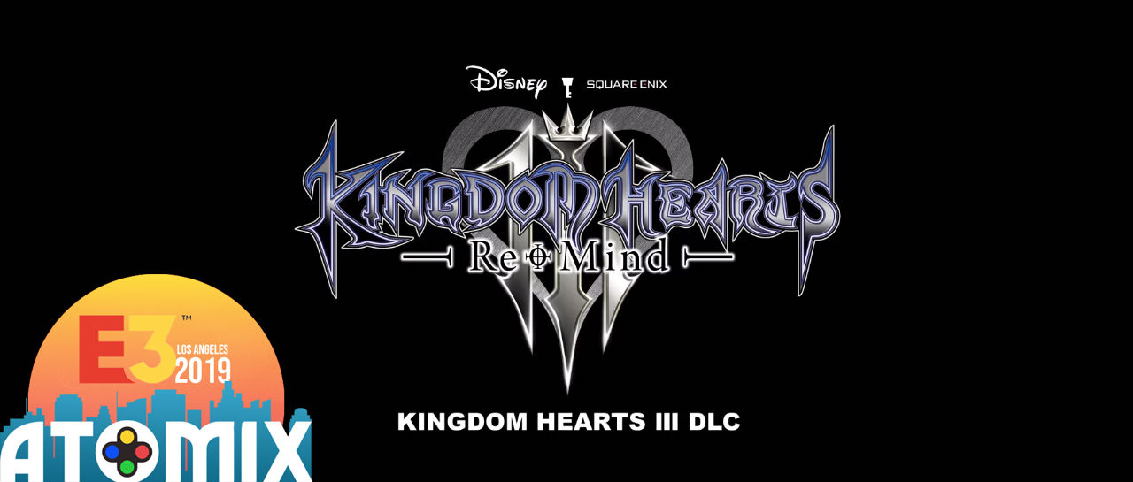 Kingdom Hearts III DLC Recordar E3 2019 Atomix