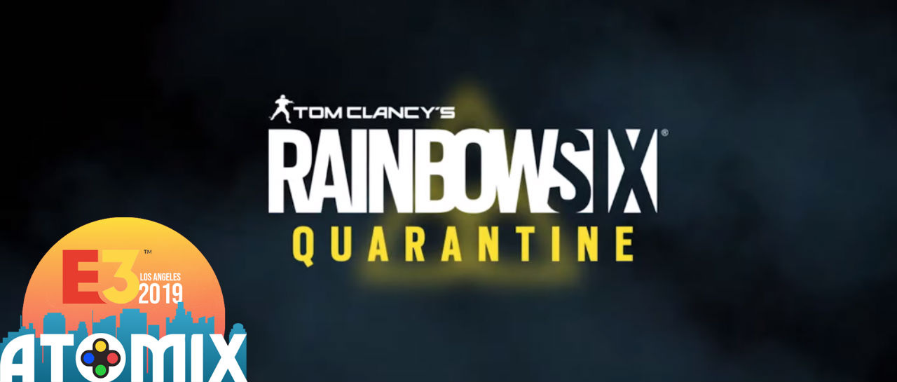 Rainbow Six Quarantine E3 2019 Atomix