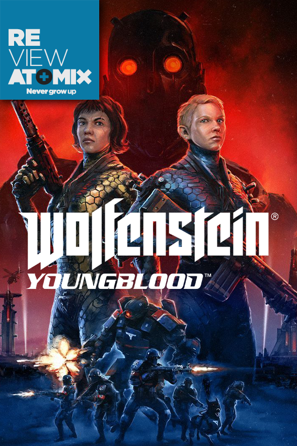 Review – Wolfenstein: Youngblood | Atomix