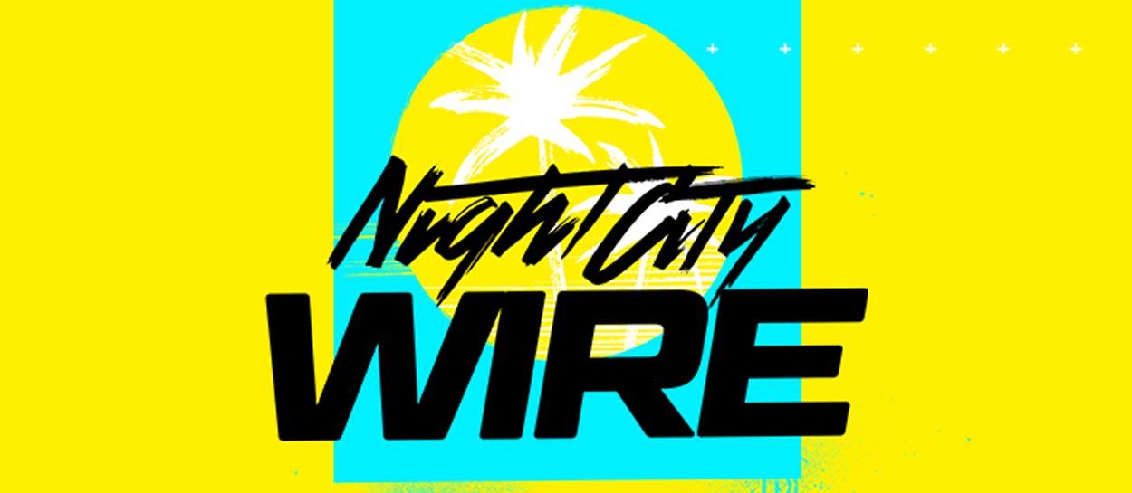 night city wire