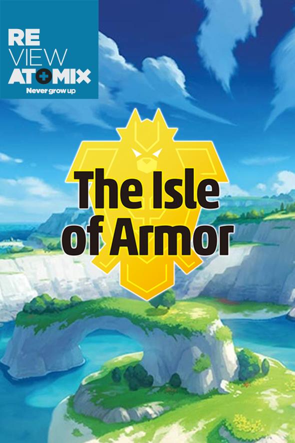 Review Pokemon Sword & Shield The Isle of Armor
