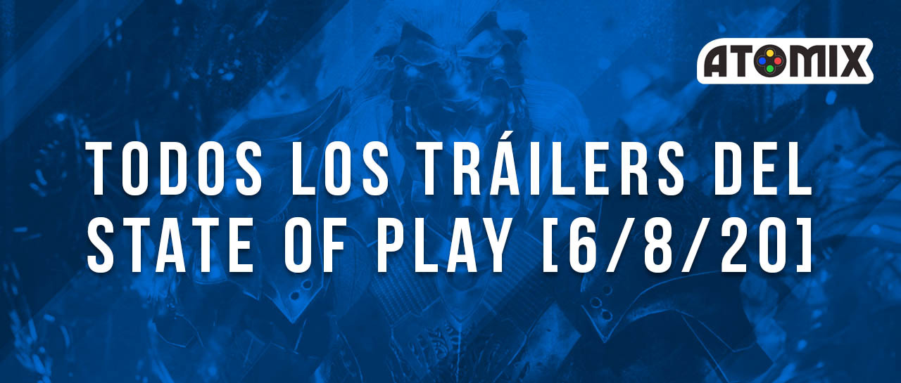 trailers_state_of_play_6-8-20